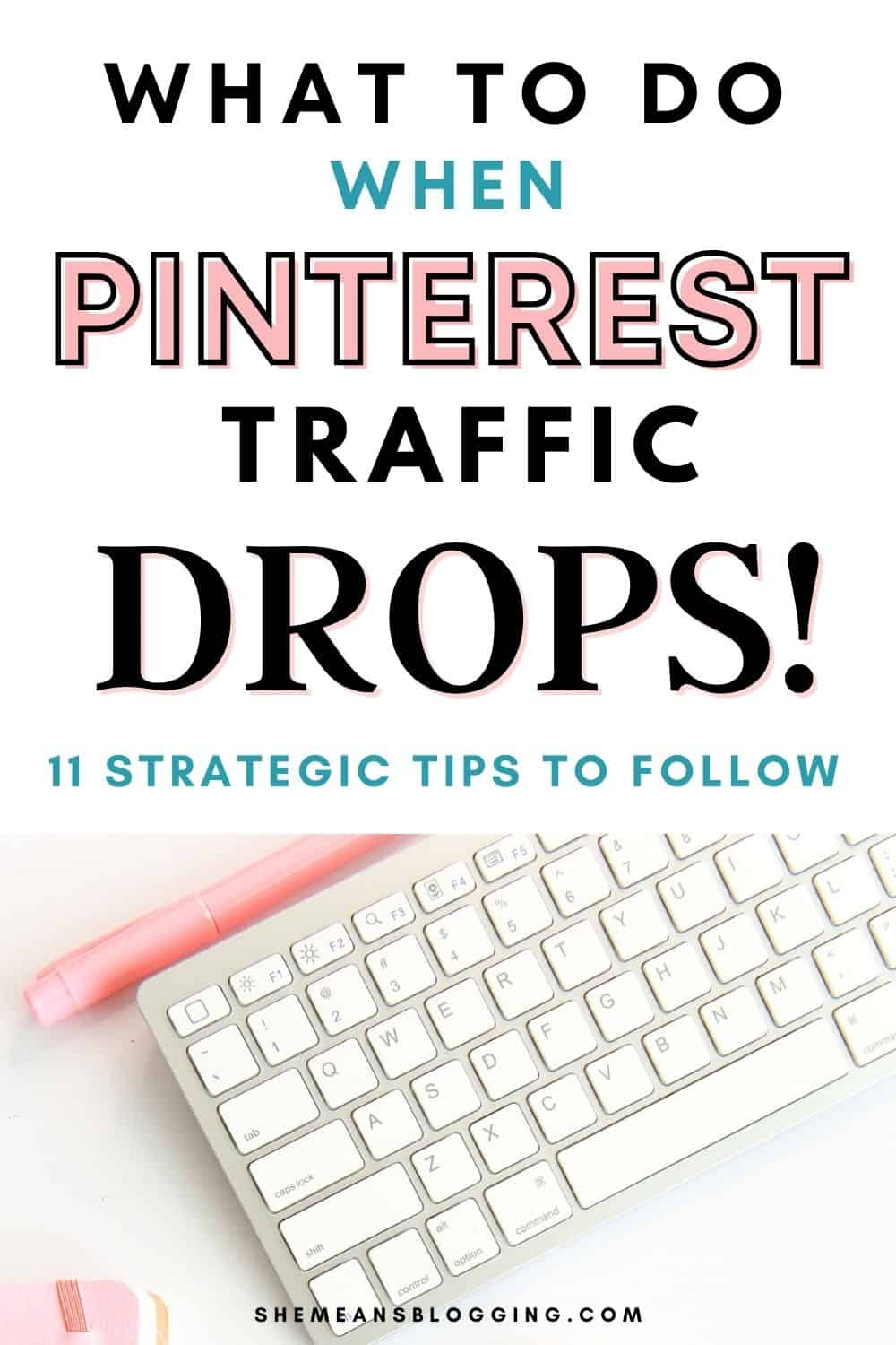 Pinterest traffic is going down? What to do with Pinterest traffic drop? Here are 11 strategic Pinterest tips to increase traffic from Pinterest when you are getting less pinterest impressions. Best Pinterest marketing tips.