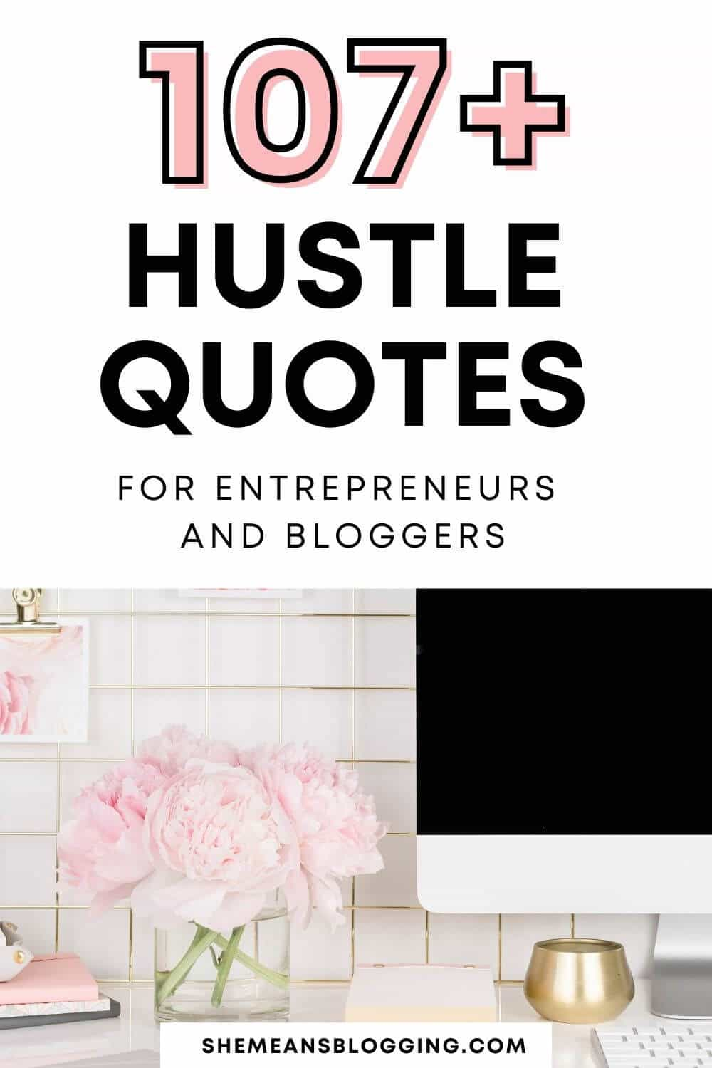 The best hustle quotes for entrepreneurs and bloggers. Want to feel motivated and get inspired to get work done? Check out these hustle quotes right now! Motivational quotes for entrepreneurs.