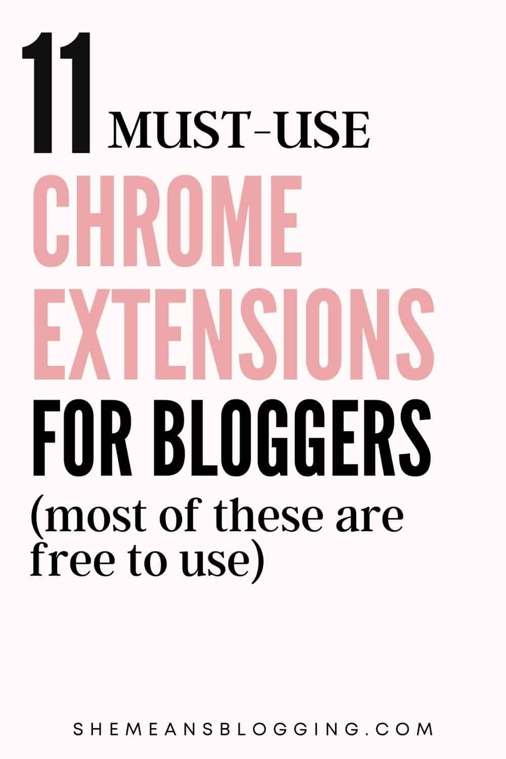 best chrome extensions for bloggers to use.